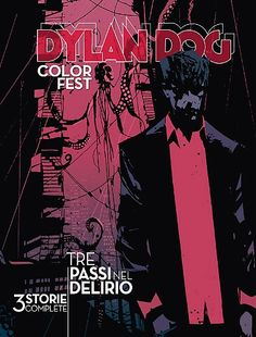 "February - ""Dylan Dog: tre passi nel delirio"" by Ausonia, M. Galli, AkaB"