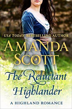 Amanda Scott - The Reluctant Highlander / #awordfromJoJo #HistoricalRomance #AmandaScott