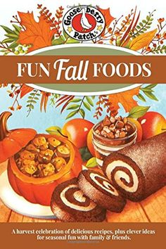 Fun Fall Foods by Gooseberry Patch https://www.amazon.co.uk/dp/1620931982/ref=cm_sw_r_pi_dp_0NgoxbP79M1A1