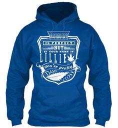 Lillie T Shirt Name, Pefect Lillie!!! Royal Sweatshirt Front