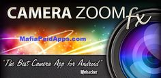"""Camera ZOOM FX Premium v6.2.5 [Paid] Apk   Best apps - Google Play #1 MUST-HAVE APP FOR PHOTOGRAPHERS   Editor's Choice - Google Play Gizmodo  SlashGear  """"The Best Camera for Android"""" - lifehacker  The final choice for 2000000 people!  POWERFUL FEATURES:  Fastest camera on Android  Best Photo Mode!  Stable Shot  Timer  Voice Activated  Burst Mode  Collage  Time Lapse  HDR Mode  Silent camera mode  Grid overlays  Horizon level  Set actions for hardware buttons e.g. volume to control zoom…"""
