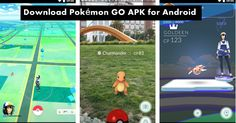 Download Pokémon GO APK for Android (all Countries)