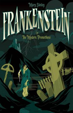 """Read """"Frankenstein"""" by Mary Wollstonecraft Shelley available from Rakuten Kobo. Frankenstein or The Modern Prometheus, was completed by Mary Shelley at the age of She infused this original novel w. Paper Book Covers, Book Cover Art, Book Cover Design, Book Art, Cover Books, Art Frankenstein, The Modern Prometheus, Retro Poster, Science Fiction Books"""