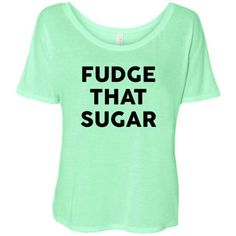 Kimmy Schmidt Inspired Fudge That Sugar Flowy Tee Netflix Shirt Titus... ($16) ❤ liked on Polyvore featuring tops, t-shirts, white, women's clothing, scoop neck tee, scoop neck t shirt, slouchy white tee, collared shirt and collar t shirt