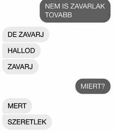 MERT SZERETLEK! He Broke My Heart, Dont Break My Heart, My Heart Is Breaking, Dont Love, I Love You, My Love, Love Quotes, Funny Quotes, Cute Texts
