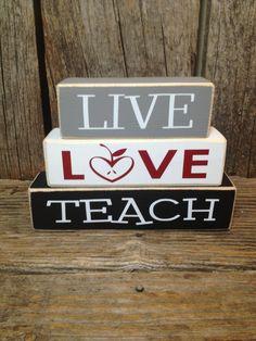 LIVE LOVE TEACH blocks... teacher school gift end of the year christmas teacher appreciation thank you classroom sign. $8.00, via Etsy.