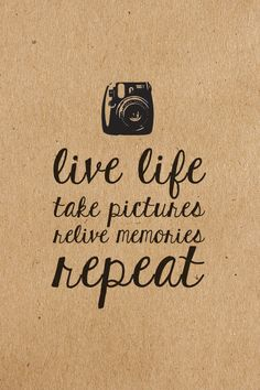 Live life. Take pictures. Relive memories. Repeat.   INSTAX instant photography