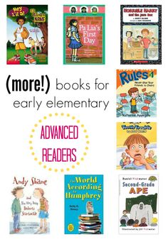 MORE Books for Advanced Readers: Early Elementary School-Aged Kids Let's put the right books in our young readers' hands!