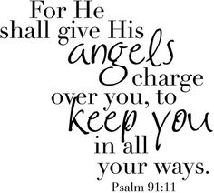 Simply Sarah: Word Art - Psalm 91:11 - Angels