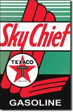 Texaco Sky Chief Vintage Sign Reproduction remebering the days of the the big texaco signs that you could see along the highways. Who could forget some of the the old Texaco commercials. Vintage Texac