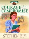 Click now to get Courage and Compromise (Homestead Series) by Stephen Bly. e-Book. YA Historical adventure novel. Hot days of a western Nebraska summer have caused the water to recede and the corn to grow on the Bowers homestead. Jolie Bowers throws herself into the role of a teacher at a one-room schoolhouse as she plans her wedding. NOOK book - Download now. $8.99