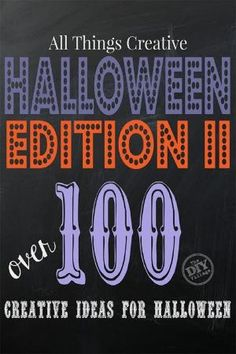 All Things Creative Halloween Edition II over 100 creative ideas for halloween including crafts, recipes, and tons of inspiration! by rhoda