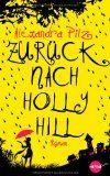Zurück nach Hollyhill - Alexandra Pilz   Das ein ganzes Dorf reist, war für mich eine neue Leseerfahrung, die die Autorin Alexandra Pilz wunderbar umgesetzt hat. Ihr Schreibstil erzeugt Atmosphäre und die 352 Seiten sind gefüllt mit Spannung, Liebe und einer schönen Story. Ihr wisst, ich liebe Zeitreiseromane. Und auch, wenn ich ein paar Kleinigkeiten nicht ganz so 100 % gelungen fand, diesen Zeitreiseroman kann ich euch wirklich empfehlen.