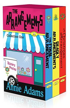 The Arrangements- A Cozy Mystery Box Set: The Flower Shop Mystery Series (Books 1-3) by Annie Adams