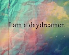 daydreamer for life