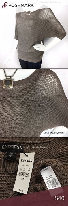 🆕NWT Express semi sheer dolman sleeve sweater Beautiful new semi sheer taupe/brown sweater with 3/4 dolman sleeves. Shown here with a cami underneath. Also comes in a champagne gold in separate listing. Necklace sold separately too. Please read my updated bio regarding closet policies prior to any inquires. Express Sweaters Crew & Scoop Necks
