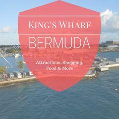 KIng's Wharf Bermuda | Things to do in Bermuda | Bermuda Cruise Tips