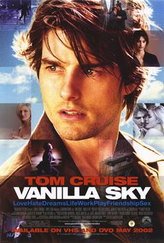VANILLA SKY [2001] The story of a young New York City publishing magnate who finds himself on an unexpected roller-coaster ride of romance, comedy, suspicion, love, sex and dreams in a mind-bending search for his soul.