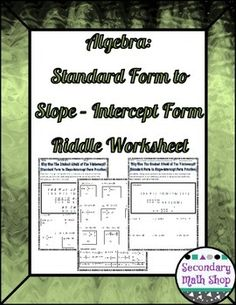Rewriting Equation from Standard form to Slope-intercept form ...