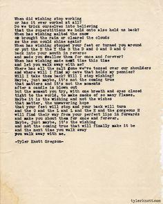 Tyler Knott Gregson ~ Wishing