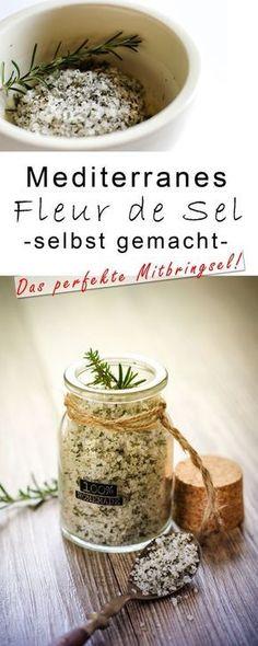 Mediteranes Fleur de sel selbrr mschen - leckeres Geschenk aus der Küche - Kräutersalz