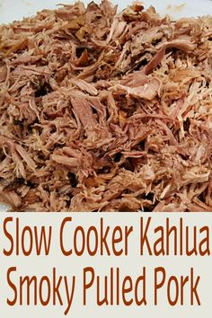 Crockpot Slow Cooker Kahlua Smokey Pulled Pork Recipe This tender and juicy smoky pulled and shredded pork melts in your mouth and uses just three ingredients It is supe. Slow Cooked Meals, Crock Pot Slow Cooker, Crock Pot Cooking, Crockpot Dishes, Pork Dishes, Crockpot Recipes, Lunch Recipes, Cooker Recipes, Kahlua Pork Crock Pot