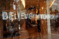 Believe yourself Believe In You, Neon Signs, Windows, Beauty, Beleza, Window