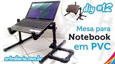 Mesa para Notebook em PVC articulada (passo a passo) - Tabla Notebook PV...