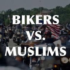 '2 Million Bikers' roll into DC to counter Muslim march...  GRIDLOCK: Without permit, '1- or 2-hour ride will be all-day event'...  VIDEOS: 'As far as the eye can see'......  http://www.washingtontimes.com/news/2013/sep/11/2-million-bikers-roar-dc-honor-911-protest-muslim-/     BIKERS VS. MUSLIMSSee More