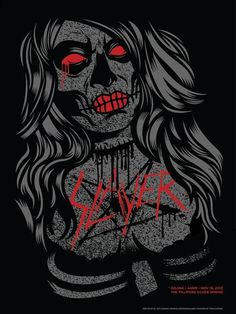 Lazy Labrador Records - Slayer Silkscreen Poster by El Jefe, $59.99 (http://lazylabradorrecords.com/slayer-silkscreen-poster-by-el-jefe/)