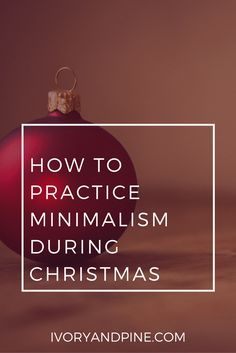How to Practice Minimalism During Christmas - Helps with gift giving! All Things Christmas, Christmas Time, Simple Christmas Gifts, Christmas Ideas, Xmas, Christmas Wishes, Christmas Projects, Christmas Decorations, Minimalist Lifestyle