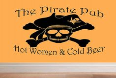 wall decal The Pirate Pub hot women & cold por WallDecalsAndQuotes