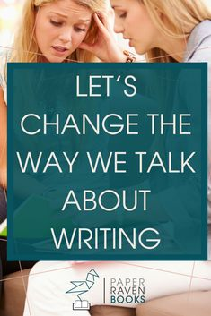 I'm throwing my hands up in the air—I'm tired of the way we talk about writing! We focus on the mechanics and the dos and don'ts. Or we talk about how hard writing is. I want to change the way we talk about writing. Read this post to learn how! #writingadvice #writinginspiration #writer #publishing | writing inspiration | write a book | writing is hard | talk about writing |