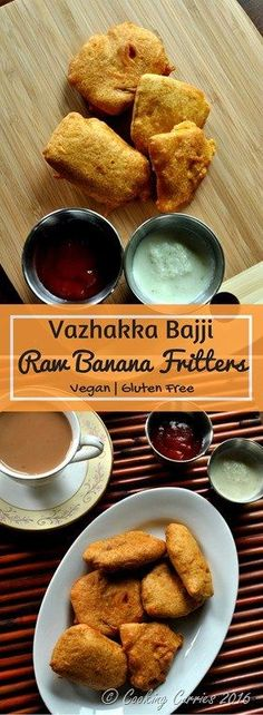 Vazhakka Bajji ~ Raw Banana Fritters. Vegan | Gluten Free Crispy fried raw bananas in a salty and slightly spicy chickpea flour batter, these Vazhakka Bajjis are the perfect accompaniment to a cup of hot chai in the evening! www.cookingcurries.com
