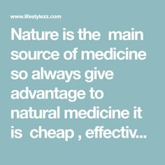 Nature is the main source of medicine so always give advantage to natural medicine it is cheap , effective and has NO SIDE EFFECTS. Mixture oflemon and chiais use to prevent the flu, cleanse the body and prevent fat build up . Combine them into a drink and you can lose those extra pounds inMore