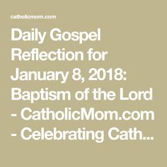 Join us as we reflect, ponder, and pray together inspired by today's Gospel. Today's Gospel, Daily Gospel, Gospel For Today, Catholic, Pray, Reflection, Join, January 8, Inspired