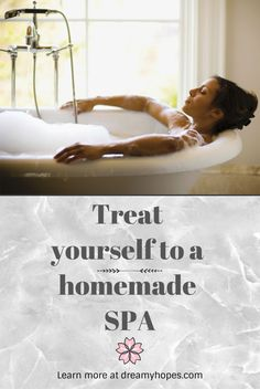 Treat yourself to a homemade spa. Learn more at dreamyhopes.