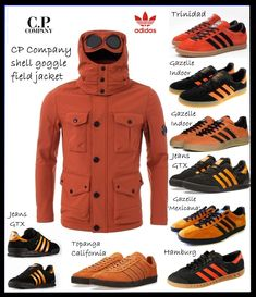 Stunning CP Company Shell Goggle Field Jacket in Orange perfect for the match teamed up with Lois or Edwin black jeans and one of the /// shown - my preference would be the Jeans GTX - a cool combo! Football Casual Clothing, Football Casuals, Bape, Adidas Og, Mens Fashion Suits, Men's Fashion, Sergio Tacchini, Adidas Spezial, Vintage Sneakers