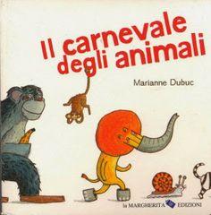 lekemate.blogspot.com: Il Carnevale degli animali, un libro cartonato pieno di travestimenti!.