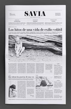 SAVIA is a newspaper of social issues, designed for Cátedra Cosgaya, tipography II, Facultad de Arquitectura, Diseño y Urbanismo de la Universidad de Buenos Aires. (FADU-UBA)The newspaper is constituted by a main note, a photo gallery and secondary gr…