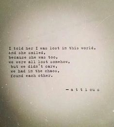 Quotes and inspiration about Love   QUOTATION – Image :    As the quote says – Description  Lost together is found in a beautiful way ❤️❤️