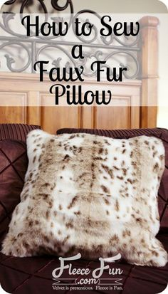 How to sew a faux fur pillow (easy) : How to sew a faux fur pillow (easy) ♥ F. : How to sew a faux fur pillow (easy) : How to sew a faux fur pillow (easy) ♥ Fleece Fun Sewing Projects For Beginners, Sewing Tutorials, Sewing Tips, Sewing Ideas, Learn Sewing, Fur Pillow, Easy Sewing Patterns, Paper Patterns, Quilting For Beginners