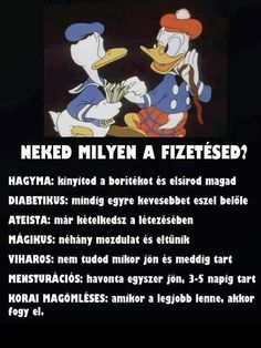 Neked milyen a fizetésed? I Laughed, Haha, Family Guy, Jokes, Wisdom, Fictional Characters, Funny Things, Smile, Schmuck