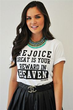 """This Tee is based on the scripture Matthew 5:12 """"Rejoice and be glad, because great is your reward in heaven, for in the same way they persecuted the prophets who were before you. $17.99"""