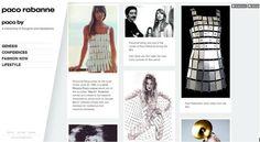 """Paco Rabanne sur tumblr... """"la plate-forme est avant tout un lieu où des gens cherchent de l'inspiration. On m'a raconté que le fondateur de Tumblr (David Karp) dit de sa communauté qu'elle est à l'inspiration ce que Facebook est à l'identité. Si Facebook dit ce que vous êtes, Tumblr dit ce qui vous inspire."""""""