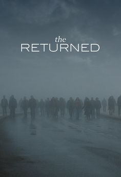 The Returned - Les Revenants. One of the best mystery dramas I've ever watched! A must watch !!