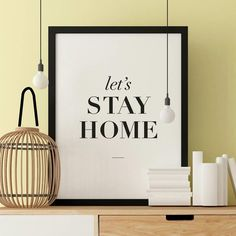 'Let's Stay Home' Typography Print Wall Art by The Motivated Type, the perfect gift for Explore more unique gifts in our curated marketplace. Typography Quotes, Typography Prints, Typography Poster, Inspirational Posters, Motivational Posters, Black And White Wall Art, Black White, Slogan Design, Lets Stay Home