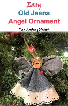 Join me in my Old Jeans Christmas Ornaments Challenge! Learn how to make these fun ornaments with free templates and detailed step-by-step tutorial. Christmas Decorations Sewing, Sewn Christmas Ornaments, Fabric Ornaments, Christmas Sewing, Christmas Angels, Holiday Crafts, Christmas Holidays, July Crafts, Birthday Decorations
