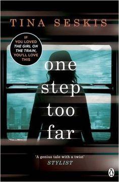 One Step Too Far: Amazon.co.uk: Tina Seskis: 9781405917933: Books
