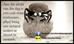 Afrikaanse Quotes, Goeie Nag, Best Quotes, Qoutes, Funny, Nice Sayings, Soul Food, Wisdom, Thoughts